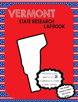 Vermont State Research Lapbook Interactive Project