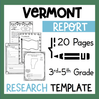 Vermont State Research Report Project Template + bonus timeline craftivity VT