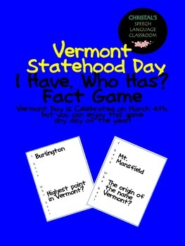 Vermont Statehood Day I Have, Who Has Fact Game