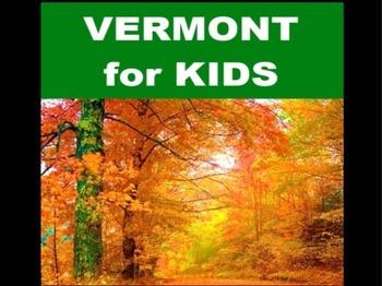 Vermont for Kids PowerPoint Presentation