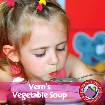 Vern's Vegetable Soup Gr. K-2