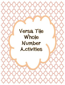 Versa Tile Whole Number Activities