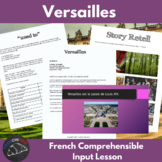 Versailles - Comprehensible input for beginning French learners