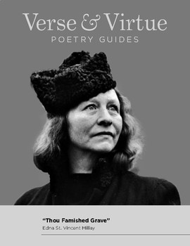 Verse & Virtue Poetry Guides- Thou Famished Grave by Edna St. Vincent Millay