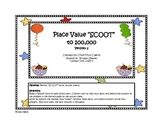 Version 2: Place Value Scoot to 100,000