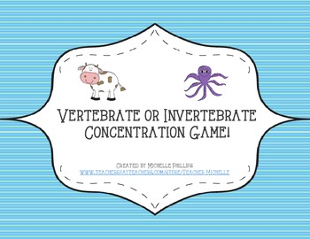 Vertebrate or Invertebrate  Concentration Game! - Science