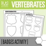 Vertebrates Badges Science Project