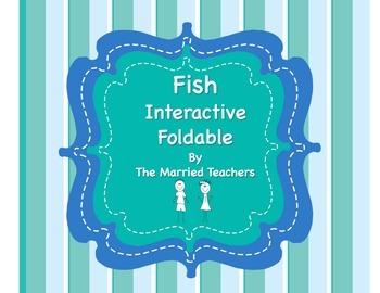 Vertebrates: Fish Science Interactive Foldable