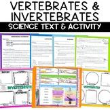 Vertebrates and Invertebrates Reading and Graphic Organizer Activity