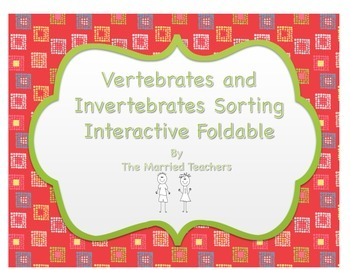 Vertebrates and Invertebrates Science Interactive Sorting
