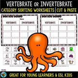 Vertebrates and Invertebrates Sorts | Cut and Paste Worksheets