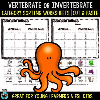 Vertebrates and Invertebrates Sorts | Cut and Paste Worksheets