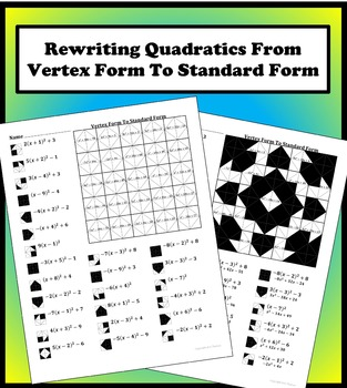 Vertex Form To Standard Form Color Worksheet by Aric Thomas  TpT