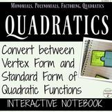 Vertex Form and Standard Form of Quadratics Interactive Notebook for Algebra 2
