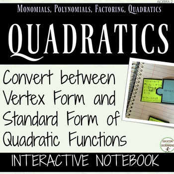Vertex Form And Standard Form Of Quadratics Interactive Notebook For