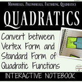 Vertex Form and Standard Form of Quadratics Interactive No