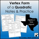 Vertex Form (of a Quadratic) Notes & Practice (A6B)