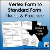 Vertex Form to Standard Form Notes & Coloring Practice (A6B)