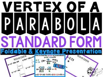 Vertex of a Parabola in Standard Form Foldable and Keynote Presentation