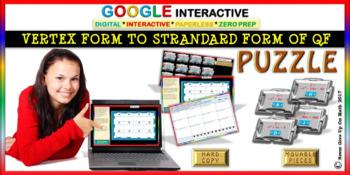 Vertex to Standard Form of Quadratic Function (Google Interactive & Hard Copy)
