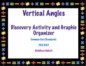 Vertical Angles Discovery Activity and Graphic Organizer 7