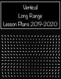 Vertical Long Range Lesson Plans