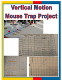 Vertical Motion Mouse Trap Project