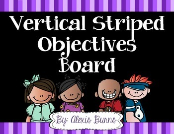 Vertical Striped Objectives Board