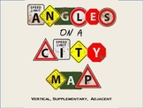 Vertical, Supplementary & Adjacent Angles Using a City Map ~ Common Core 7.G