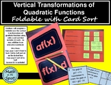 Vertical Transformations of Quadratic Functions Foldable with Card Sort