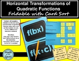 Horizontal Transformations of Quadratic Functions Foldable with Card Sort