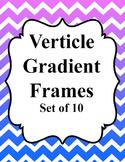 Verticle Chevron Gradient Frames
