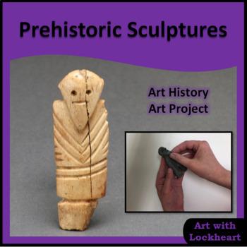 Very Ancient Sculptures: Prehistoric Art Project