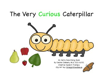 Very Curious Caterpillar Describing Book