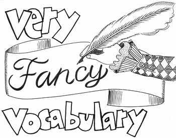 Very Fancy Vocabulary for the art room (10 words)