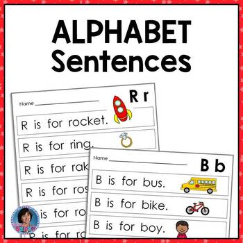 Alphabet: Letter Sentences to Teach Beginning Sounds & Letter