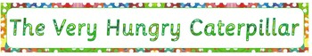Very Hungry Caterpillar Banner
