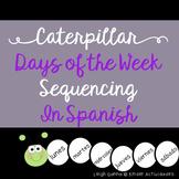 Caterpillar Days of the Week Sequence in Spanish (Días de la semana)