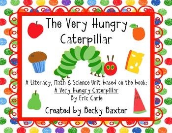 Very Hungry Caterpillar- Literacy, Math, Science, & Art