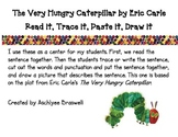 Very Hungry Caterpillar Read It, Trace It, Put the Sentence Together