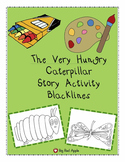 The Very Hungry Caterpillar: Story Activity Blacklines