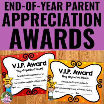 Parent Volunteer Recognition Awards for the End of the School Year - Editable