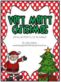 Very Merry Christmas (Literacy and Math Activities for K-1)