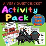 The Very Quiet Cricket Mini-Book plus 5 activities / Eric Carle