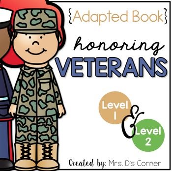 Veteran's Day Adapted Book { Level 1 and Level 2 } Armistice Day