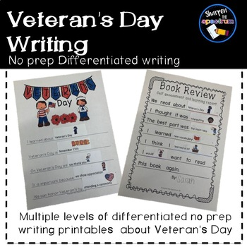 Veteran's Day Differentiated No prep Writing