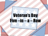 Veteran's Day Five - in - a - Row