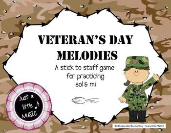 Veteran's Day Melodies - A stick to staff notation game fo
