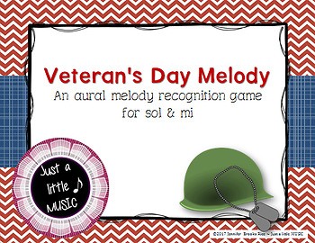 Veteran's Day Melody - Aural Melody Recognition Game  {sol mi}