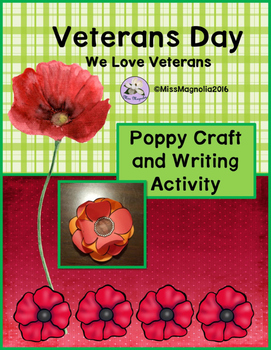 Veteran S Day Poppy Craft And Writing Activity By Miss Magnolia Tpt